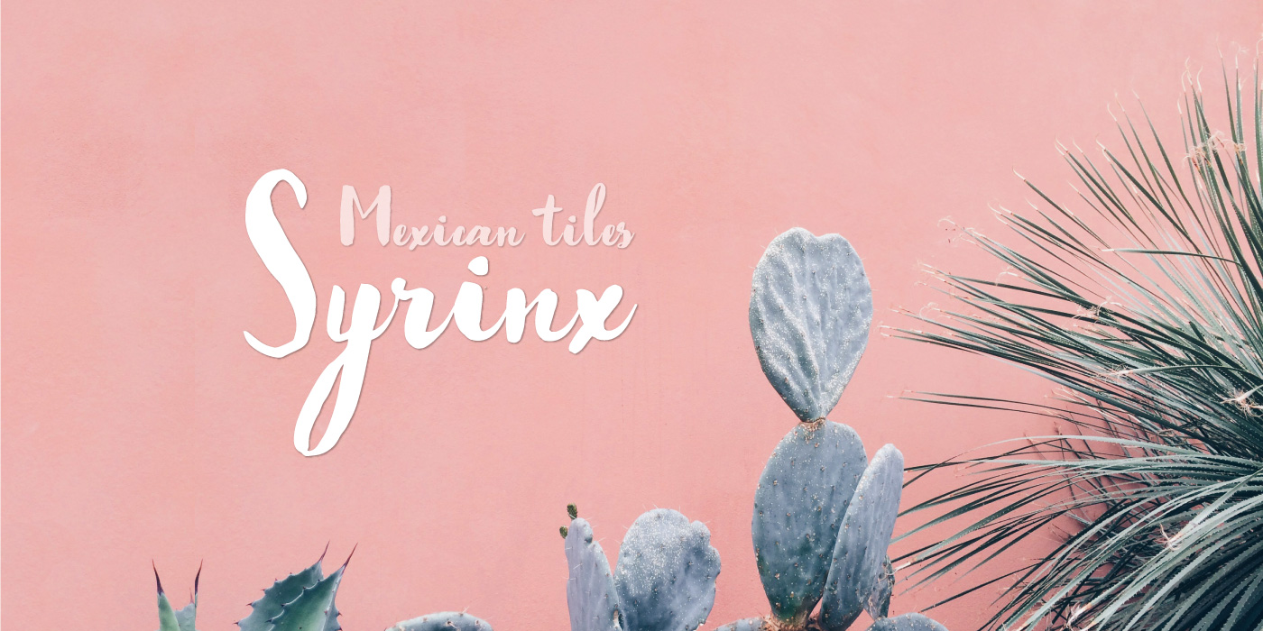 Mexican tiles Syrinx